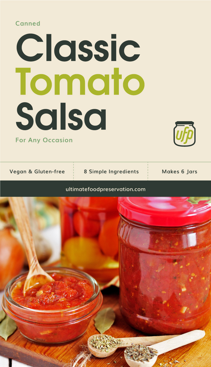 """Photo of text area that says """"Canned Classic Tomato Salsa For Any Occasion , vegan and gluten-free, 8 simple ingredients, makes 6 jars, ultimatefoodpreservation.com"""" followed by a photo of a clear glass jar containing red salsa"""