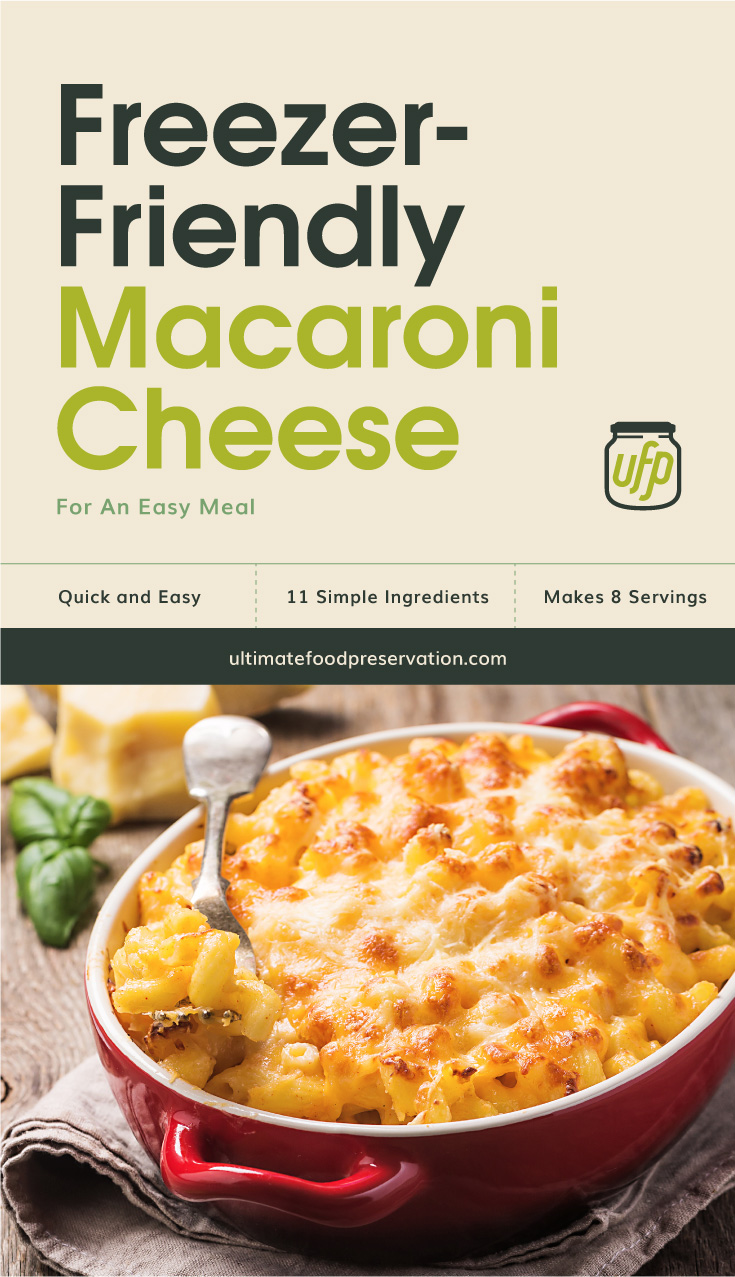 "Text area that says ""Freezer-Friendly Macaroni Cheese For An Easy Meal, Quick and Easy, 11 Ingredients, Makes 8 Servings, ultimatefoodpreservation.com"" followed by macaroni and cheese in a red baking dish with a fork"