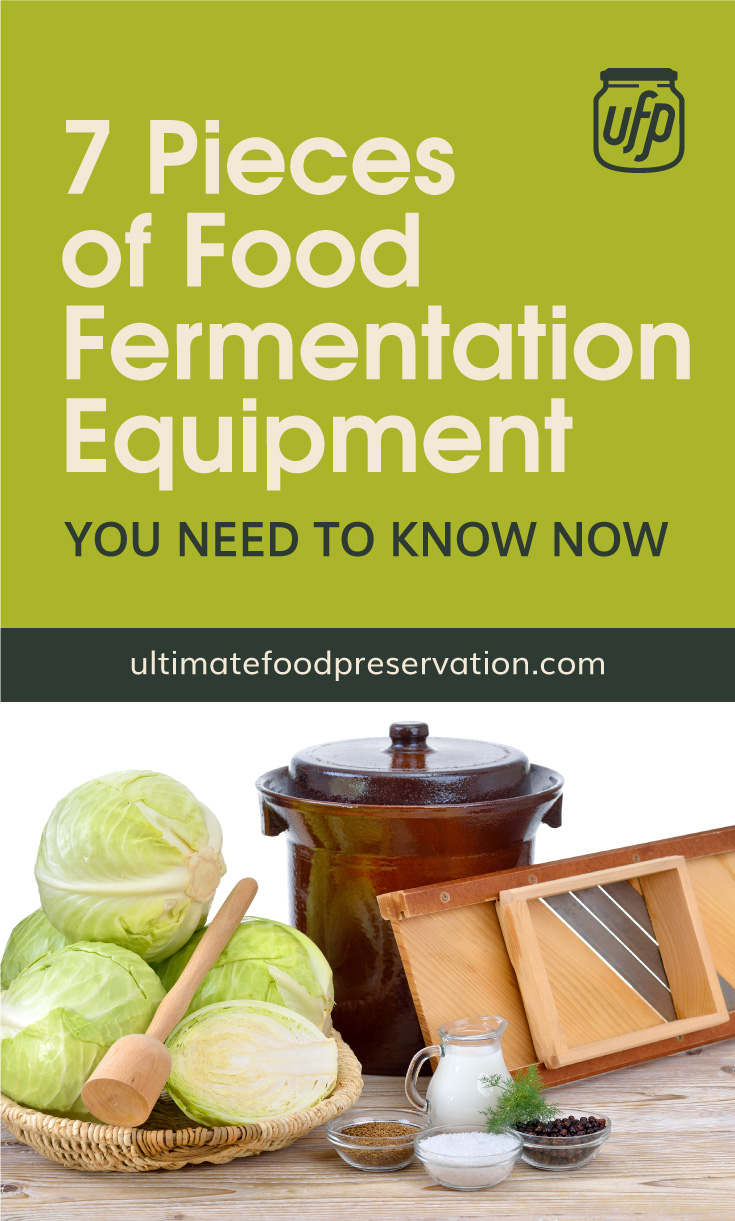 """Text area that says """"7 Pieces of Food Fermentation Equipment You Need To Know Now, ultimatefoodpreservation.com"""" followed by a photo of a fermentation crock surrounded by a variety of tools and ingredients"""